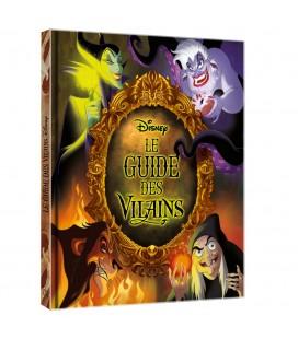 Disney Le Guide des Vilains