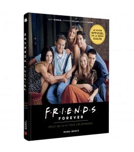 Le Guide Officiel Friends Forever - Celui qui a vu tous les épisodes