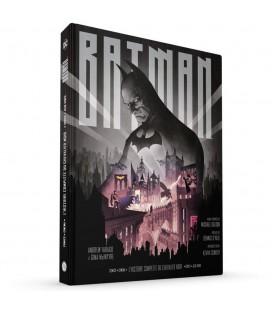 Batman, L'Histoire complète du Chevalier Noir - Le Livre Ultime