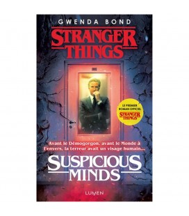 Suspicious Mind - Roman Stranger Things Tome 1