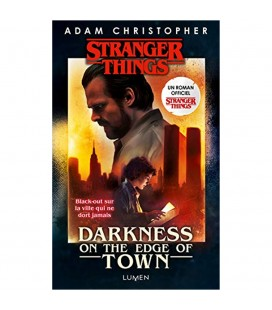 Darkness of the Age of Town (Préquel de la série) - Roman Stranger Things Tome 2
